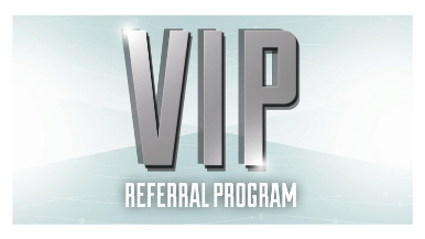 VIP Referral Program